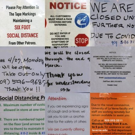 Notices of closure adorn the windows of downtown La Verne's small businesses. The looming threat of illness hangs in the air. Loyal patrons may choose to enter some of the few open stores at their own risk. / photo illustration by Natalie Sirna